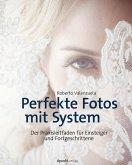 Perfekte Fotos mit System (eBook, ePUB)