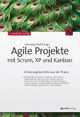 Agile Projekte mit Scrum, XP und Kanban (eBook, ePUB)
