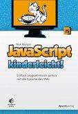 JavaScript kinderleicht! (eBook, ePUB)