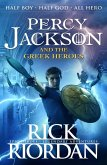 Percy Jackson and the Greek Heroes (eBook, ePUB)
