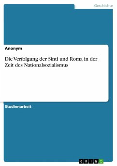 Die Verfolgung der Sinti und Roma in der Zeit des Nationalsozialismus (eBook, ePUB)