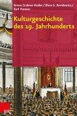 Kulturgeschichte des 19. Jahrhunderts (eBook, PDF)