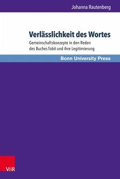 Verlässlichkeit des Wortes (eBook, PDF) - Rautenberg, Johanna