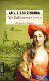 Die Salbenmacherin Bd.1 (eBook, PDF)