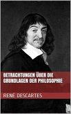 Betrachtungen über die Grundlagen der Philosophie (eBook, ePUB)