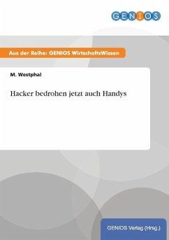 Hacker bedrohen jetzt auch Handys