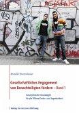 Gesellschaftliches Engagement von Benachteiligten fördern