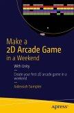 Make a 2D Arcade Game in a Weekend