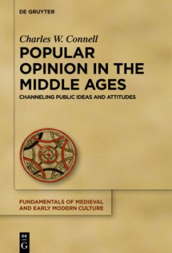 Popular Opinion in the Middle Ages - Connell, Charles R.