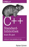 C++-Standardbibliothek - kurz & gut (eBook, PDF)