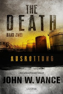 Ausrottung / The Death Bd.2 (eBook, ePUB) - Vance, John W.