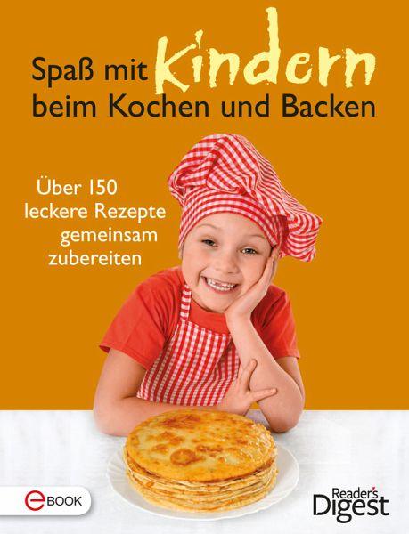 Spa mit kindern beim kochen und backen ebook epub - Kochen und backen mit kindern ...