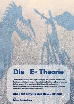 Die E-Theorie (eBook, ePUB)