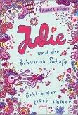Julie und die Schwarzen Schafe / Schlimmer geht's immer Bd.2 (Mängelexemplar)