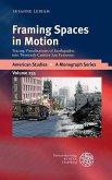 Framing Spaces in Motion (eBook, PDF)