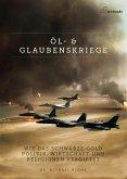 Öl - und Glaubenskriege (eBook, ePUB)
