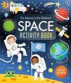 The Usborne Little Children's Space Activity Book