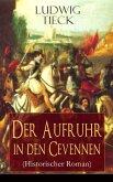 Der Aufruhr in den Cevennen (Historischer Roman) (eBook, ePUB)