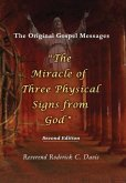 The Miracle of Three Physical Signs from God