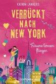 Träume lernen fliegen / Verrückt nach New York Bd.4 (eBook, ePUB)