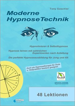 Moderne Hypnosetechnik (eBook, ePUB) - Gaschler, Tony