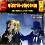 Der Zirkel des Todes / Geister-Schocker Bd.47 (MP3-Download)