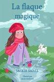 La flaque magique (eBook, ePUB)