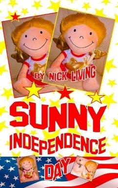 Sunny - Independence Day (eBook, ePUB) - Living, Nick