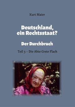 Deutschland, ein Rechtsstaat? (eBook, ePUB)