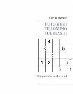 Futoshiki Fillomino Fubinashi (eBook, ePUB)