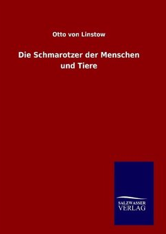9783846082249 - Linstow, Otto von: Die Schmarotzer der Menschen und Tiere - Libro