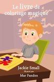 Le livre de coloriage magique (eBook, ePUB)
