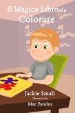 Il Magico Libro da Colorare (eBook, ePUB)
