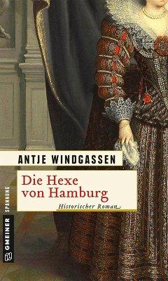 Die Hexe von Hamburg (eBook, ePUB) - Windgassen, Antje