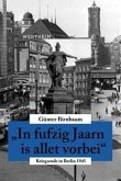 In fufzig Jaarn is allet vorbei (eBook, ePUB)