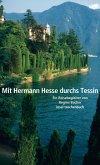 Mit Hermann Hesse durchs Tessin (eBook, ePUB)