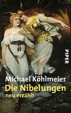 Die Nibelungen (eBook, ePUB) - Köhlmeier, Michael