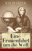 Eine Frauenfahrt um die Welt (eBook, ePUB)