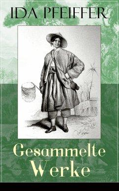Gesammelte Werke (eBook, ePUB) - Pfeiffer, Ida