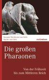Die großen Pharaonen (eBook, ePUB)