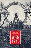 Wien 1945 (eBook, ePUB)