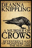 A Murder of Crows: Seventeen Tales of Monster & The Macabre (eBook, ePUB)
