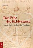 Das Erbe des Heidentums (eBook, ePUB)
