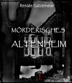 Mörderisches Altenheim (eBook, ePUB)