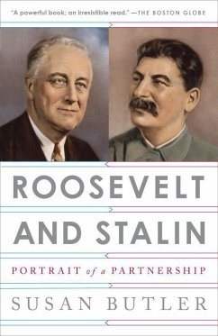 Roosevelt and Stalin: Portrait of a Partnership - Butler, Susan