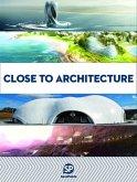 Close to Architecture