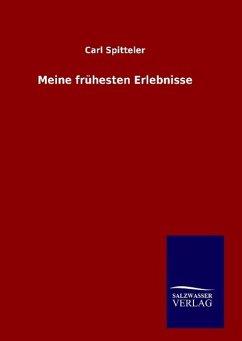 9783846082294 - Spitteler, Carl: Meine frühesten Erlebnisse - Book