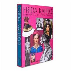 Frida Kahlo: Fashion as the Art of Being - Martínez Vidal, Susana