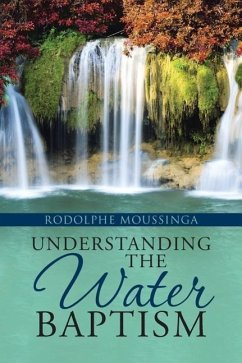 Understanding the Water Baptism