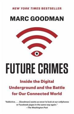 Future Crimes - Goodman, Marc